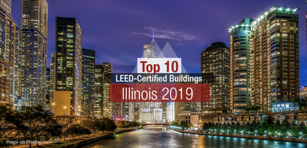 Top 10 LEED-Certified Buildings in Illinois in 2019 Ecovie Water Management